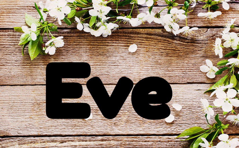 Life Lessons from Women in the Bible:Eve
