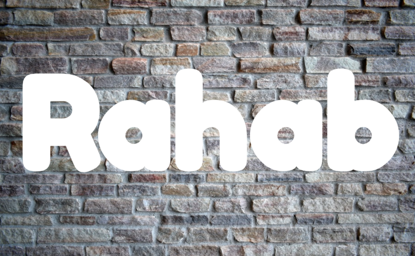 Life Lessons from Women in the Bible:Rahab