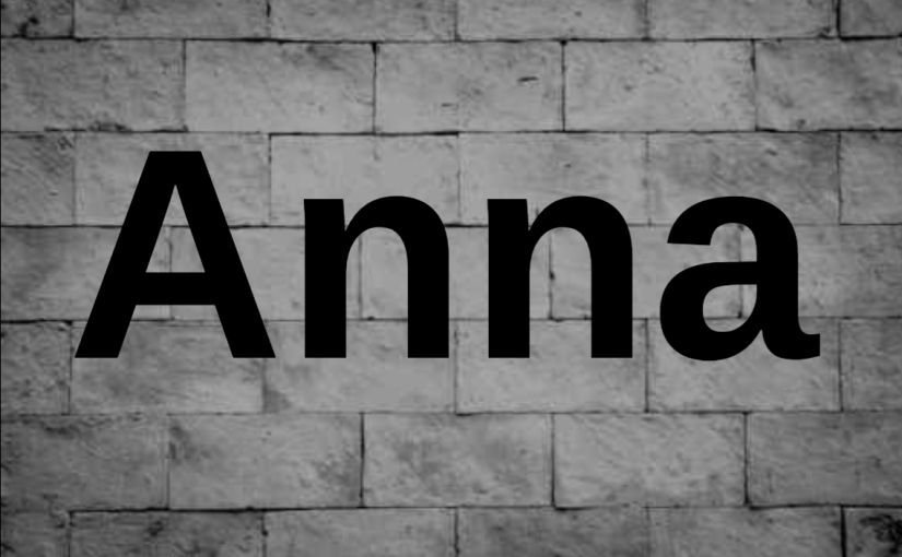 Life Lessons from Women in the Bible:Anna